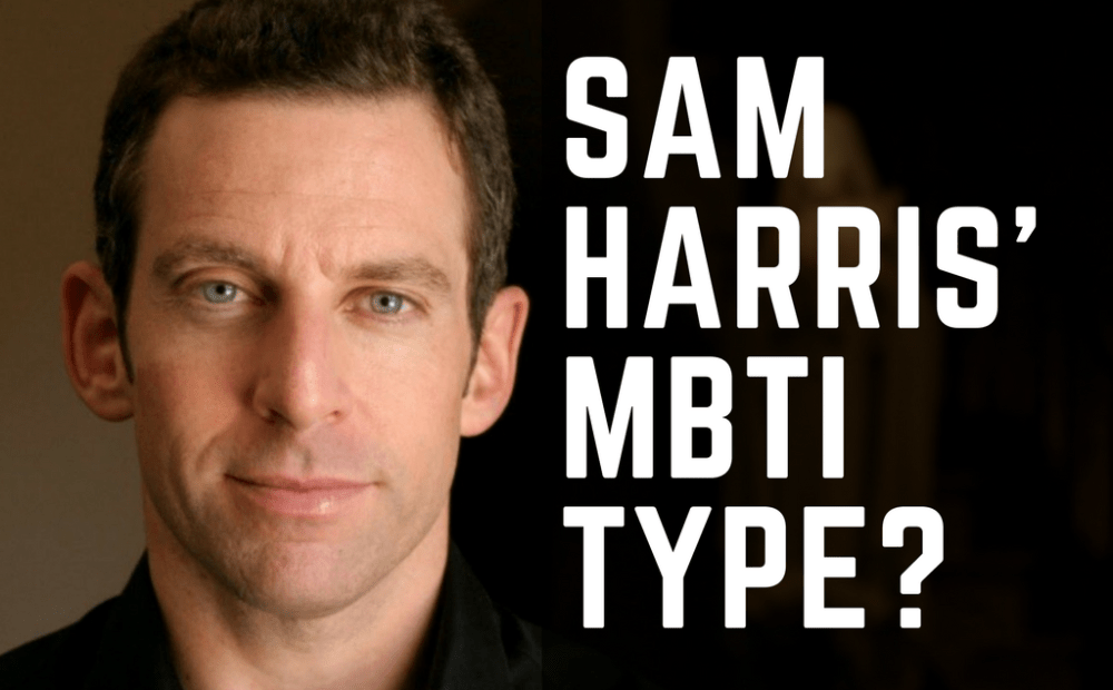 Which MBTI Type is Sam Harris?