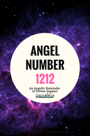 The Angel Number 1212 – An Angelic Reminder of Divine Support