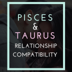 pisces and taurus compatibility