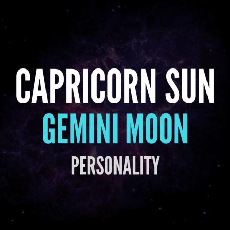 Capricorn Sun Gemini Moon Personality