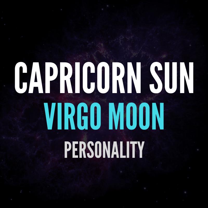 Capricorn Sun Virgo Moon Personality Astroligion Com