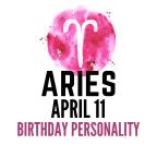 april 11 zodiac sign birthday