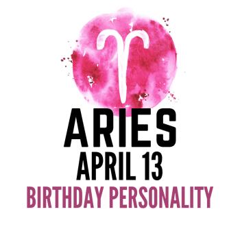 april 13 zodiac sign birthday