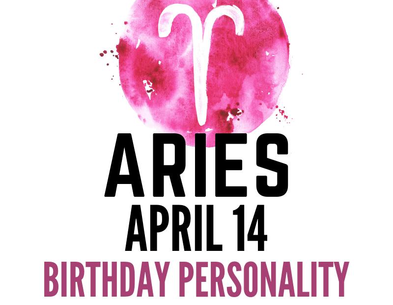 april 14 zodiac sign birthday