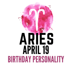 april 19 zodiac sign birthday