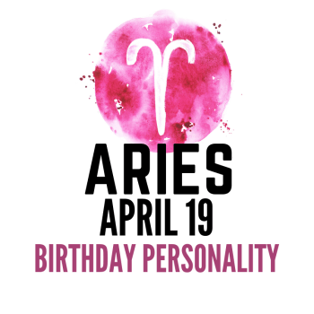 april 19 zodiac sign birthday