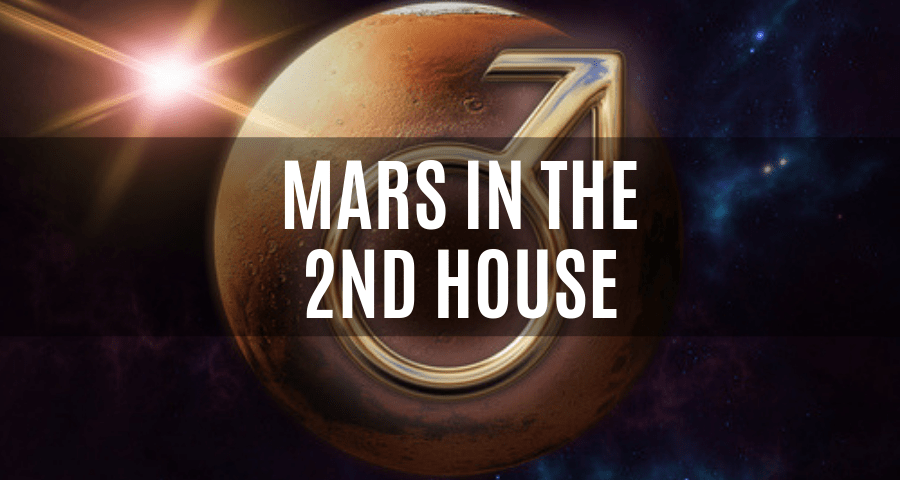 Mars in the 2nd House | astroligion com