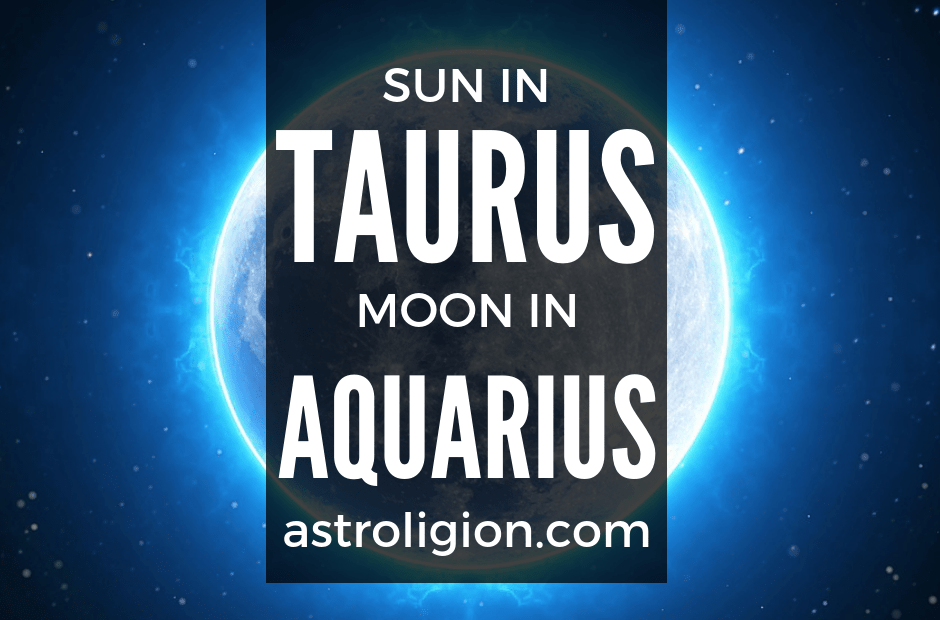 sun in taurus moon in aquarius