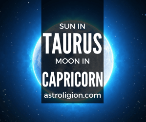 sun in taurus moon in capricorn