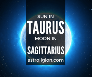 sun in taurus moon in sagittarius
