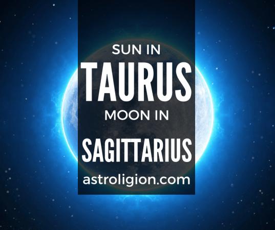 Taurus Sun Sagittarius Moon Personality