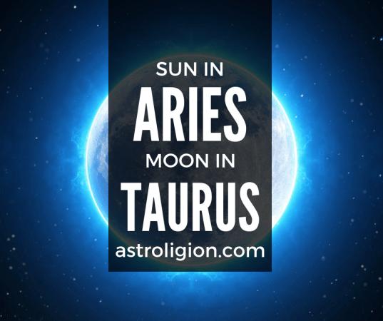 Aries Sun Taurus Moon Personality