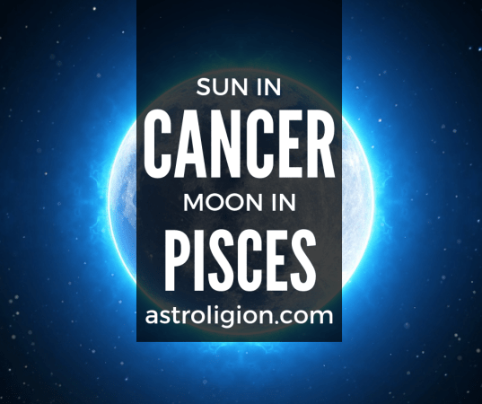 Cancer Sun Pisces Moon Personality