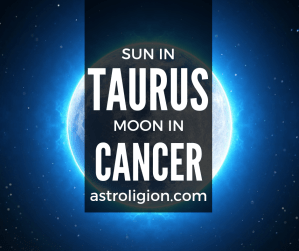 sun in taurus moon in cancer