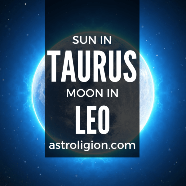 Taurus Sun Leo Moon Personality