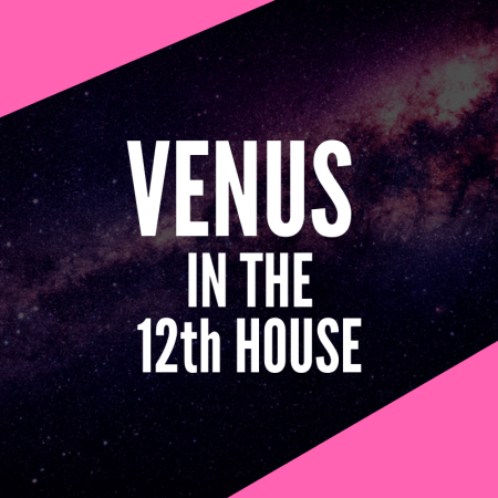 Venus in 12th House – Deeply Spiritual Values