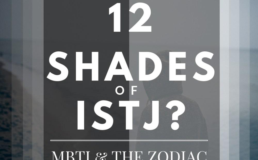 12 shades of istj