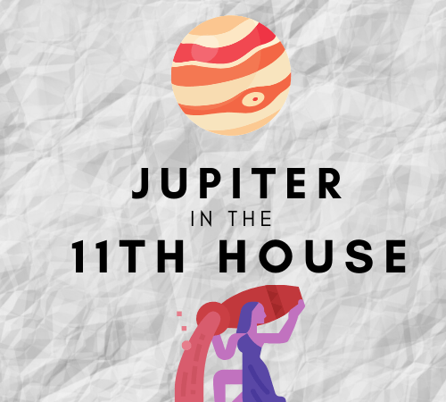 Jupiter in the 11th House – Connections In Faraway Places