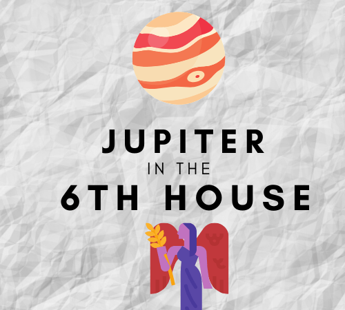 Jupiter in the 6th House – Success in the Workplace