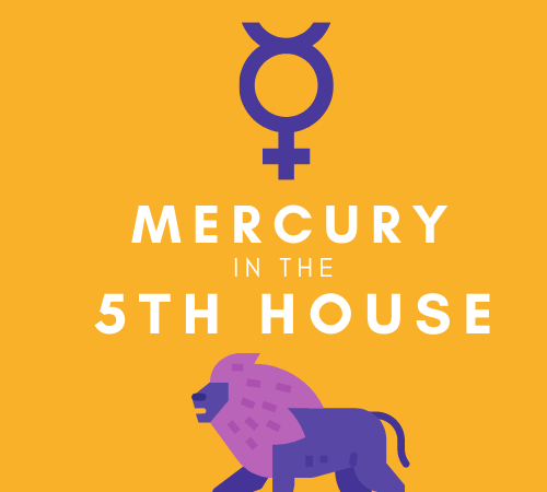 Mercury in the 5th House – Youthful Perspective
