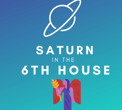 Saturn in the 6th House – Strong Work Ethic