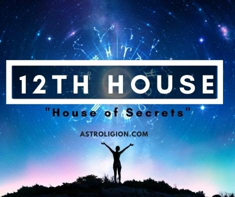 12th House: The House of Secrets