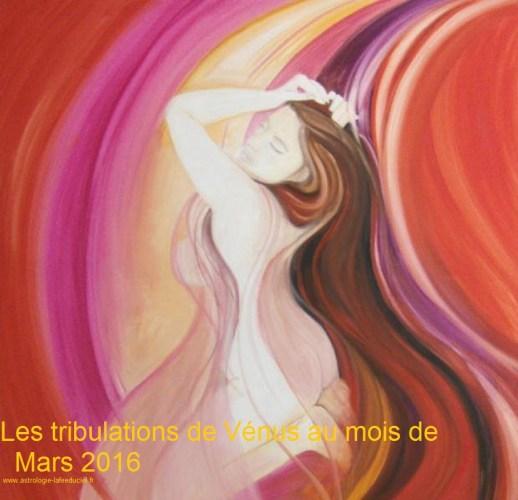 Les tribulations de Vénus au mois de Mars 2016