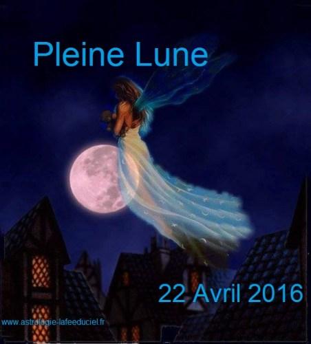 Pleine Lune du 22 Avril 2016