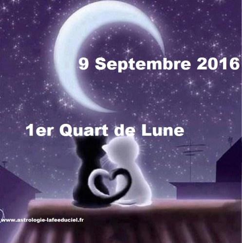 1er Quart de Lune du 9 Septembre 2016
