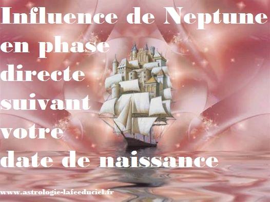 Influence de Neptune en phase directe suivant votre date de naissance