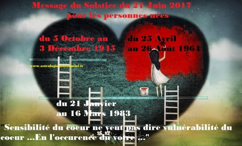 Message du Solstice d'été pour les personnes nées du 5 Octobre au 3 Décembre 1943/ du 23 Avril au 26 Août 1961/ du 21 Janvier au 16 Mars 1983