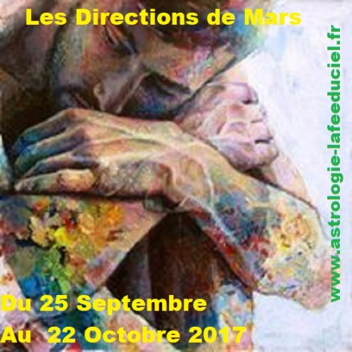 Les directions de Mars du 25 Septembre au 22 Octobre 2017