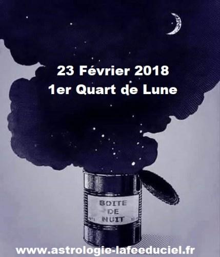 1er Quart de Lune du 23 Février 2018 - en mode écriture-