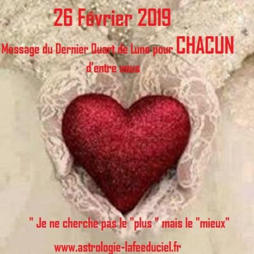 Message du Dernier Quart de Lune du 26 Février 2019 pour CHACUN d'entre nous