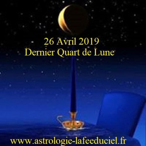 Dernier Quart de Lune du 26 Avril 2019