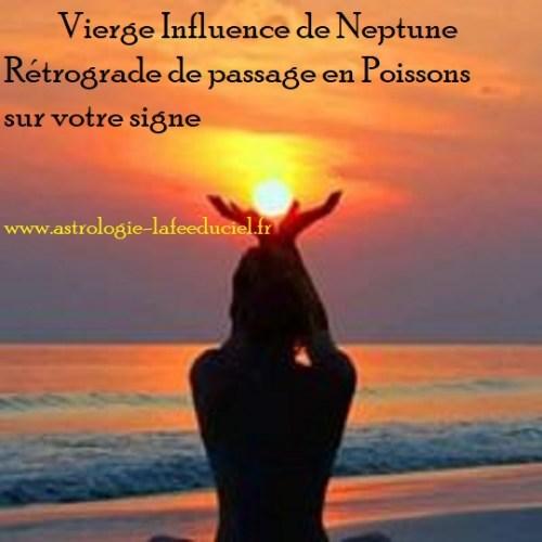 Vierge Influence de Neptune Rétrograde en Poissons sur votre signe