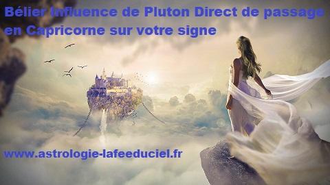 Bélier Influence de Pluton direct de passage en Capricorne sur votre signe