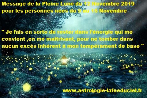 Message de la Pleine Lune du 12 Novembre 2019 pour les personnes nées du 9 au 15 Novembre