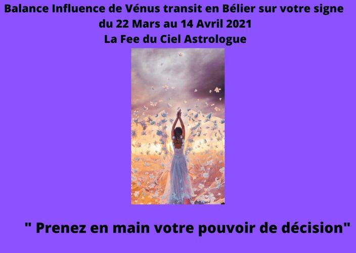 Balance Influence de Vénus transit en Bélier sur votre signe  du 22 Mars au 14 Avril 2021