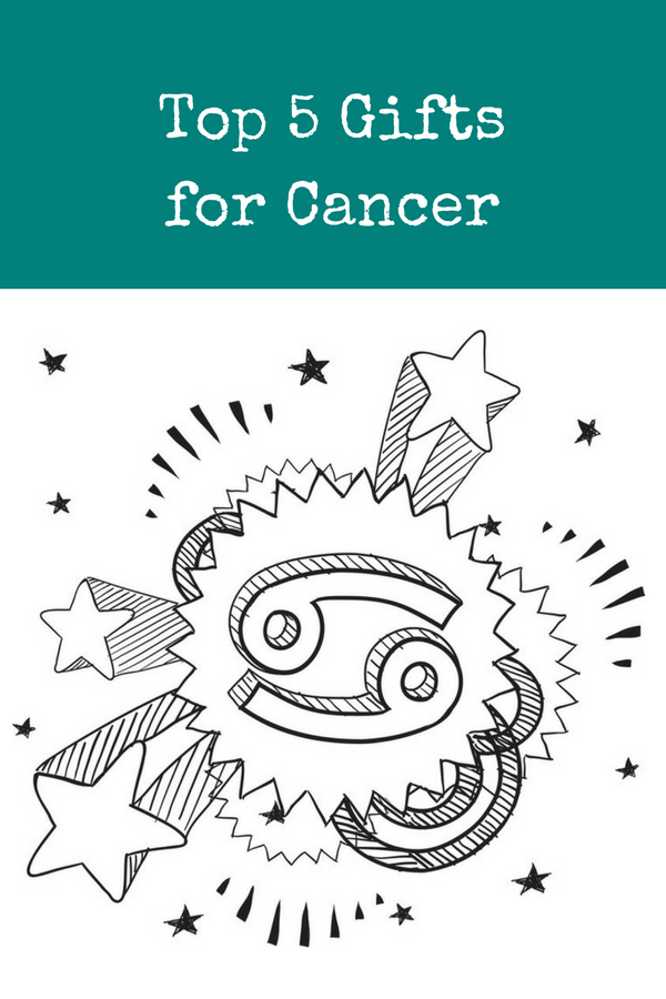 Gifts for the Cancer