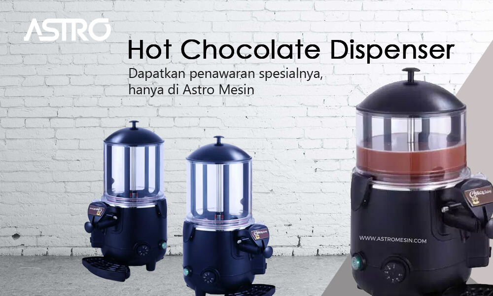 Hot Chocolate Dispenser atau Mesin Cokelat Dispenser