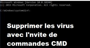Comment supprimer les virus a l'aide de l'invite de commandes