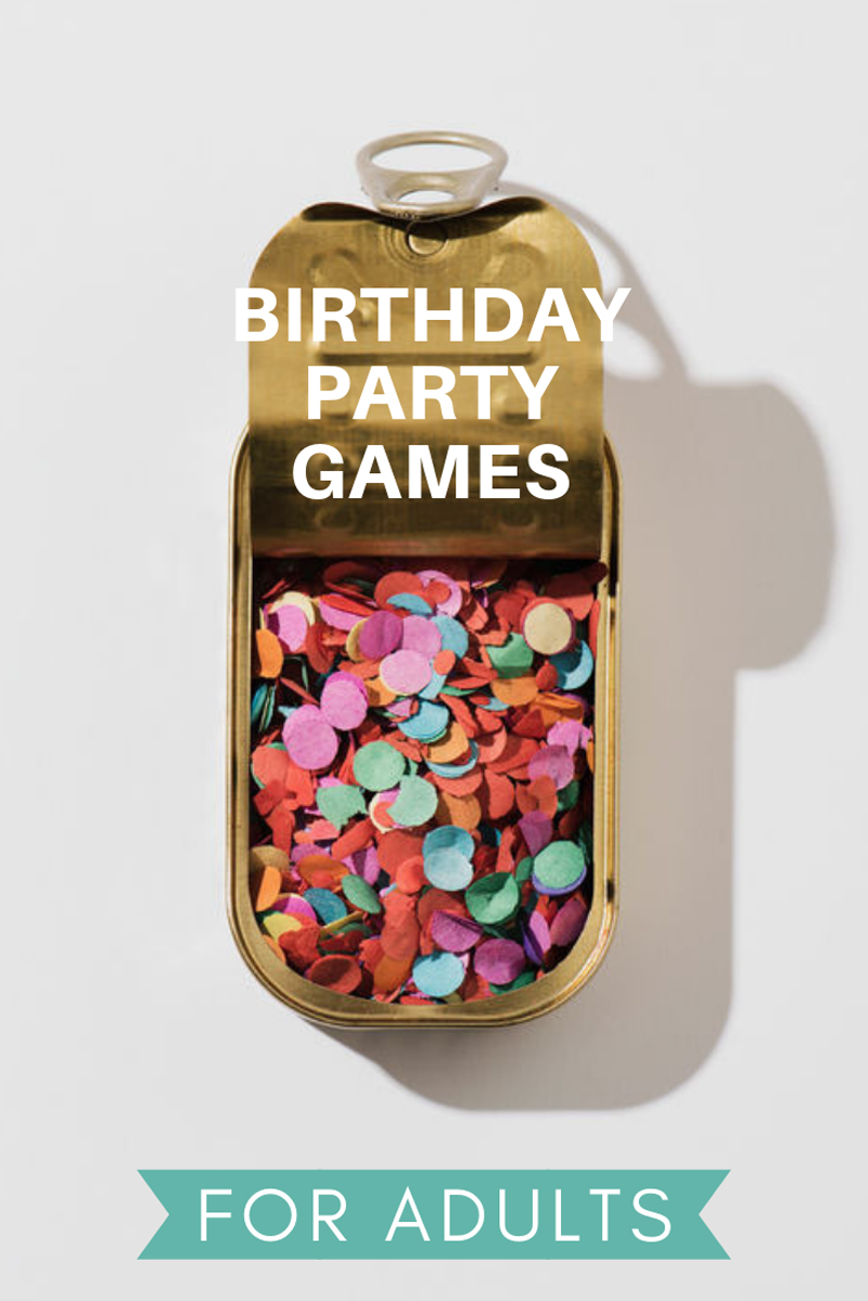 27 Birthday Party Games For Adults Crazy Ideas You Can Do A Subtle Revelry