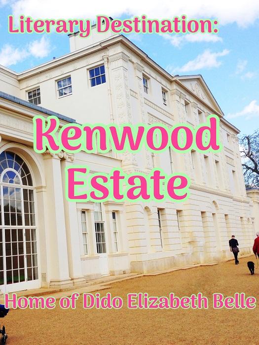 Literary Destination: Kenwood Estate, Home of Dido Elizabeth Belle