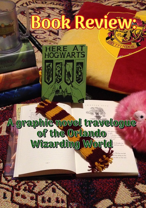 Book Review: Here At Hogwarts, A Graphic Novel Travel Log