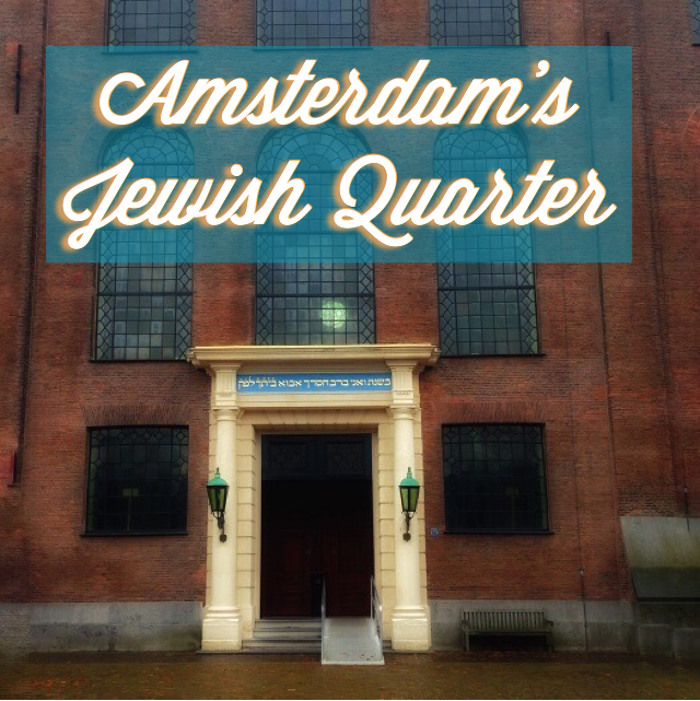 Amsterdam's Jewish Quarter
