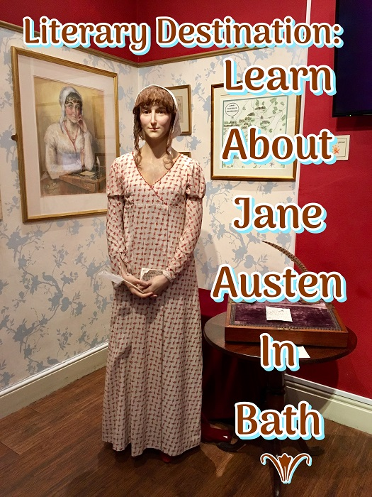 Author Footsteps: Learn about Jane Austen in Bath
