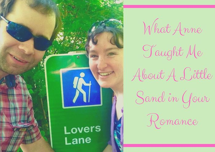 What Anne Taught Me About A Little Sand in Your Romance