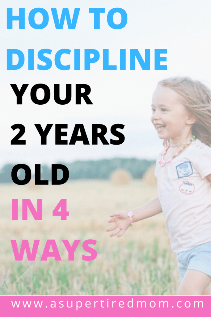DISCIPLINE YOUR 2 YEARS OLD