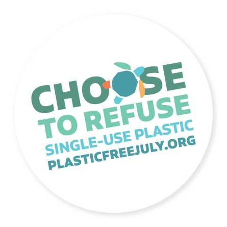 Plastic Free July - Choose to refuse single-use plastic badge